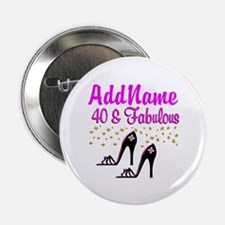 """GLAMOROUS 40TH 2.25"""" Button (10 pack)"""