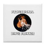 Professional Binge Drinker - Tile Coaster