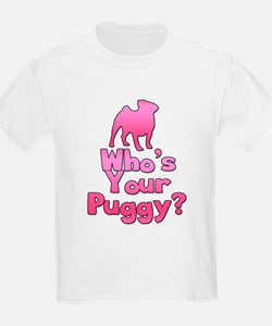 Who's your Puggy? (Pink) T-Shirt