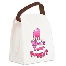 Who's your Puggy? (Pink) Canvas Lunch Bag