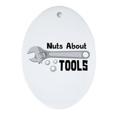 Nuts About Tools Ornament (Oval)