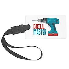 Drill Master Luggage Tag