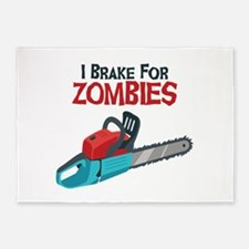 I Brake For Zombies 5'x7'Area Rug