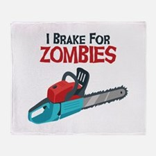 I Brake For Zombies Throw Blanket
