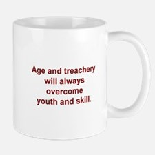 Age and treachery... Mug