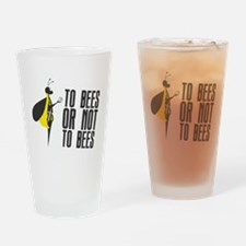 To Bees or Not to Bees Drinking Glass