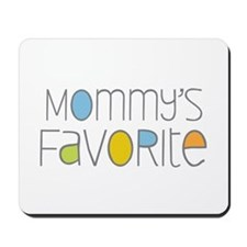 Mommy's Favorite Mousepad
