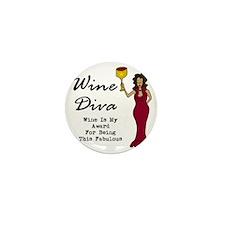 The Wine Diva - Wine Is My Award For B Mini Button