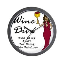 The Wine Diva - Wine Is My Award For Be Wall Clock