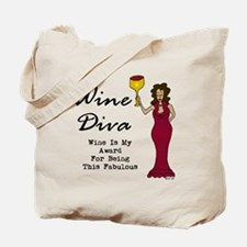 The Wine Diva - Wine Is My Award For Bein Tote Bag