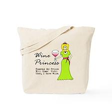 Wine Princess - Someday My Prince Will Co Tote Bag
