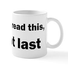 Not last Small Mug