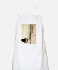 And though she be but little, she is fierce. Apron