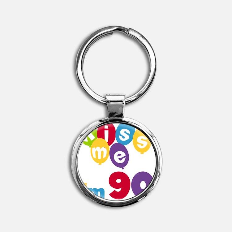 Kiss Me Im 90 Round Keychain