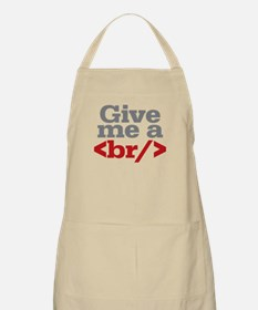 Give Me A Break HTML Apron