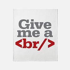 Give Me A Break HTML Throw Blanket