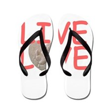 Live Love for Kayla Flip Flops