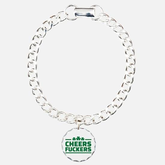 Cheers fuckers shamrocks Bracelet