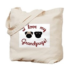 I love my Grandpugs Tote Bag