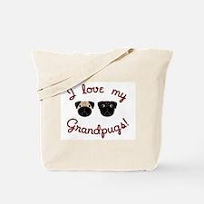 I love my Grandpugs Tote Bag