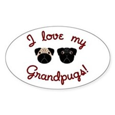 I love my Grandpugs Oval Decal