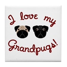 I love my Grandpugs Tile Coaster