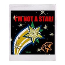 I'm NOT A STAR RICKY ROSS Throw Blanket