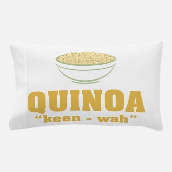 Quinoa Pronunciation Pillow Case
