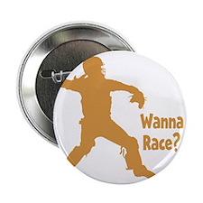 "gold Wanna Race on black 2.25"" Button"