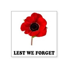 "POPPY - LEST WE FORGET! Square Sticker 3"" x 3"""