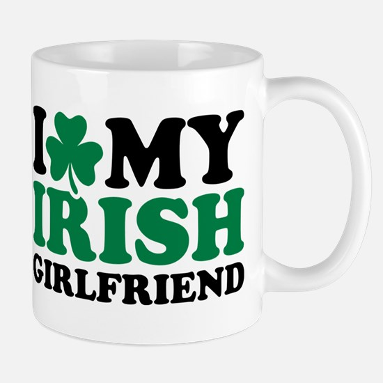 I love my Irish girlfriend Mug