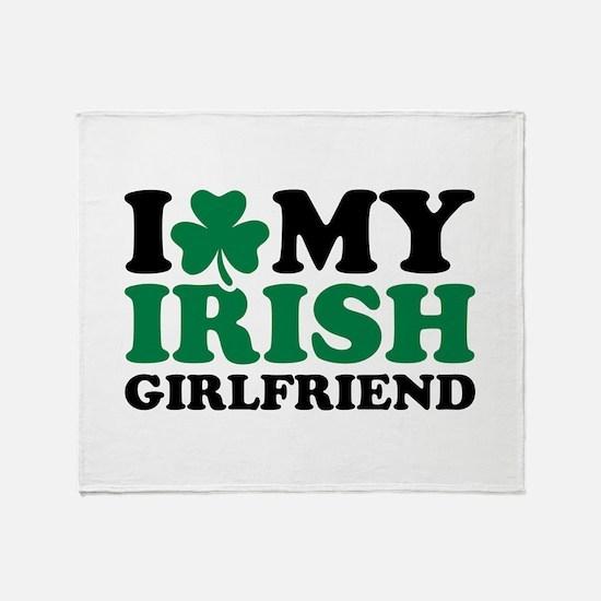 I love my Irish girlfriend Throw Blanket
