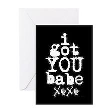 I Got You Babe Greeting Card