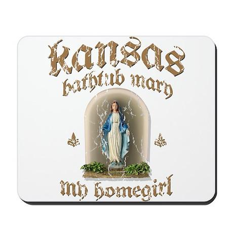 Kansas Bathtub Mary Mousepad