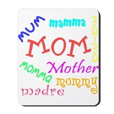 Many Names for Mom Mousepad