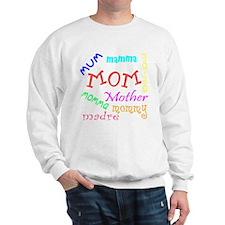 Many Names for Mom Sweatshirt