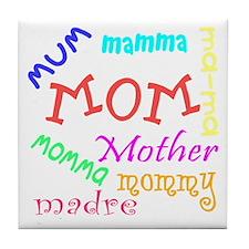 Many Names for Mom Tile Coaster