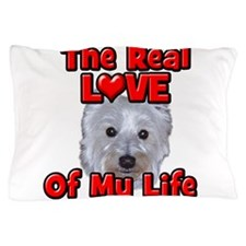 RealLoveOfMyLife Westie Pillow Case