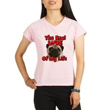 RealLoveOfMyLife Pug Performance Dry T-Shirt