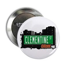 "Clementine St, Bronx, NYC 2.25"" Button (10 pack)"