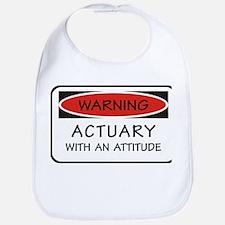 Actuary With An Attitude Bib