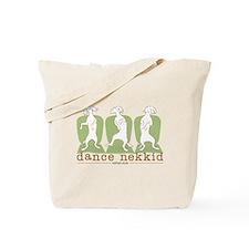 dance nekkid Tote Bag