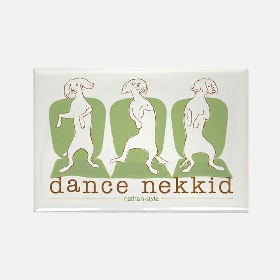 dance nekkid Rectangle Magnet