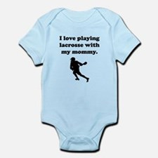 I Love Playing Lacrosse With My Mommy Body Suit