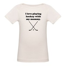 I Love Playing Hockey With My Mommy T-Shirt