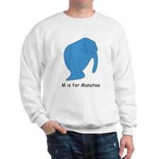M is for Manatee Sweatshirt