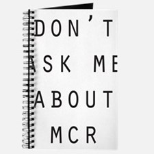 """Didn't MCR Break Up?"" Journal"