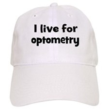 Live for optometry Baseball Cap