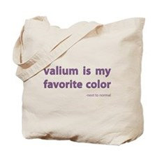 Valium is my favorite color Tote Bag