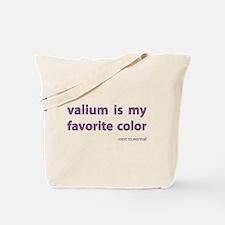 Valium is my favorite color Tote Bag